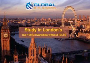 Study in London's Top 100 Universities without IELTS